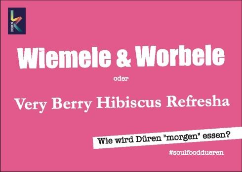 Wiemele & Wormele – Soulfood Düren
